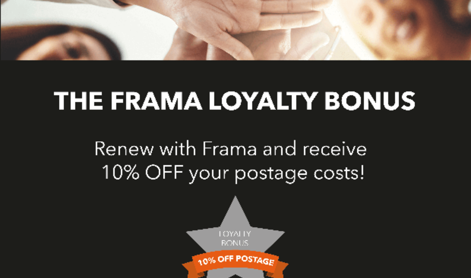 Frama's Loyalty offer when you are a existing customer